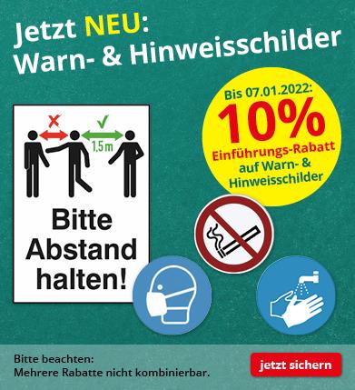 10% Rabatt auf Warn- & Hinweisschilder